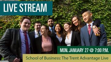 School of Business: Trent Advantage Live Stream