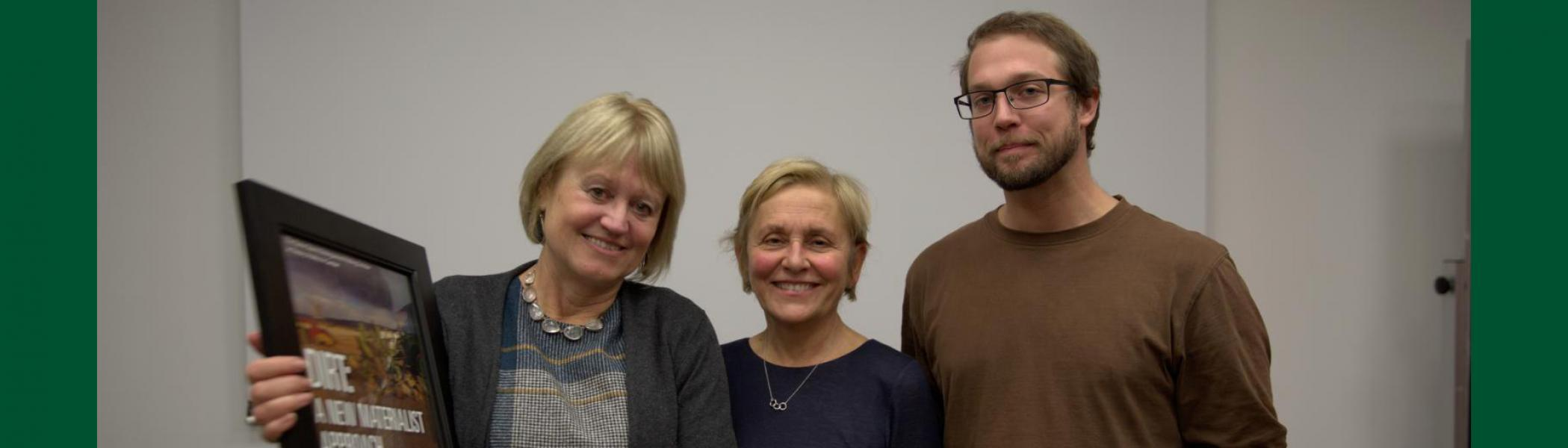 Diane Coole (Guest Speaker), Elaine Stavro (Faculty), Graeme Bishop (TCP MA Student). Diane was a guest speaker at Trent for the Stavro Lecture November 17, 2016