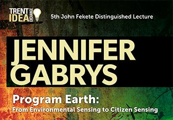 5th John Fekete Distinguished Lecture - Jennifer Gabrays
