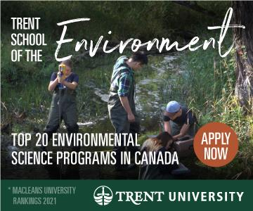 Trent School of the Environment. Top 20 Environmental Science Program in Canada.