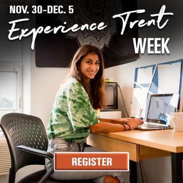 Register for Experience Trent Week: November 30 - December 5