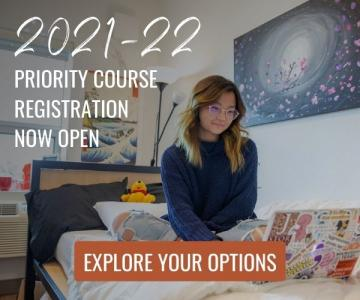 2021-22 Priority Course Registration Now Open. Explore Your Options.