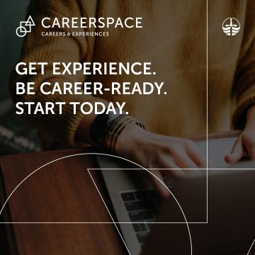 Careerspace. Get Experience. Be Career-Ready. Start Today.