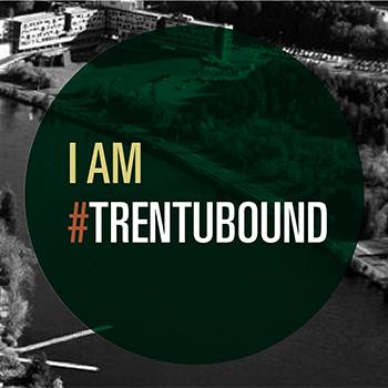 Black and white aerial view of the Symons campus in the mornig sun, with some text that reads: I am Trent U Bound