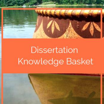 Image of a birch bark basket sitting on the water. An orange text banner reads: dissertation knowledge basket.