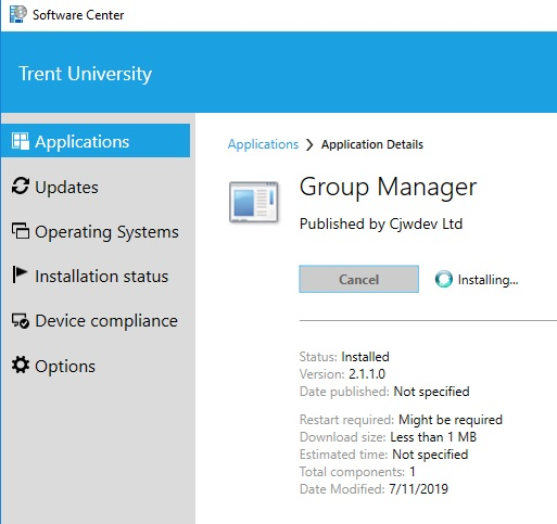 Screen shot of Trent University/Software Center/Applications/Group Manager with Grey cancel button, spinning icon and Installing notification, along with application details in selection area