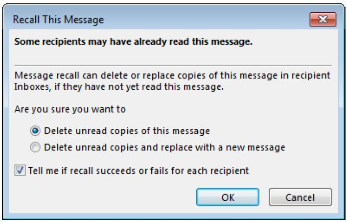 "Screen shot of ""Recall This Messiage"" dialog box with ""Delete Unread Copies"" selected and ""Tell me if this recall succeeds or fails for each recipient"" checked"