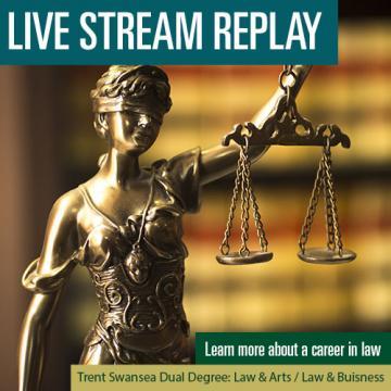 Law & Arts: Trent/Swansea Dual Degree – The Trent Advantage Webinar