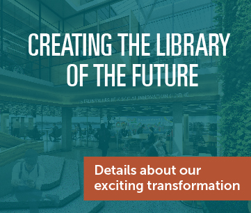 Creating the Library of the Future - Details about our exciting transformation