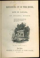 An 1852 edition of Roughing it in the Bush