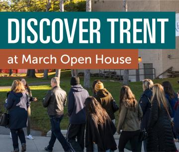Discover Trent at March Open House